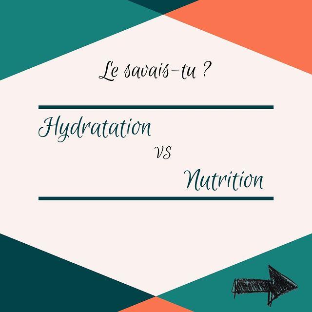 Hydratation & Nutrition